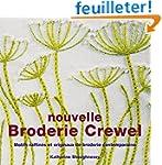 Nouvelle Broderie Crewel : Motifs raf...