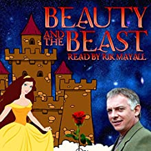 Beauty and the Beast Audiobook by Mike Bennett, Gabrielle-Suzanne Barbot de Villeneuve, Jeanne-Marie Leprince de Beaumont Narrated by Rik Mayall