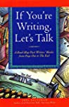 If You're Writing, Let's Talk: A Road...