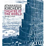 Athanasius Kircher's Theatre of the Worldby Joscelyn Godwin