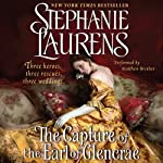 The Capture of the Earl of Glencrae: A Cynster Novel (       UNABRIDGED) by Stephanie Laurens Narrated by Matthew Brenher