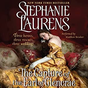 The Capture of the Earl of Glencrae: A Cynster Novel | [Stephanie Laurens]