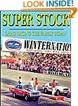 Super Stock Drag Racing the Family Sedan