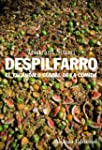 Despilfarro: El esc�ndalo global de l...