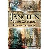 """Simon Goldsteins Geburtstagspartyvon """"Heidrun J�nchen"""""""