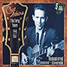 Chet Atkins : The Early Years: 1946-1957
