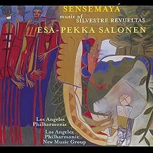 Sensemaya: Music of Silvestre Revueltas