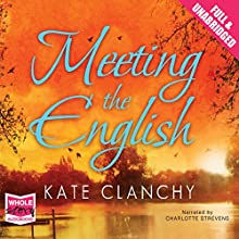 Meeting the English (       UNABRIDGED) by Kate Clanchy Narrated by Charlotte Strevens