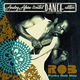 Funky Rob Way (Analog Africa - Limited Dance Edition)