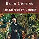 The Story of Dr. Dolittle Audiobook by Hugh Lofting Narrated by David Case