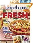 Taste of Home Farm Fresh Favorites: C...