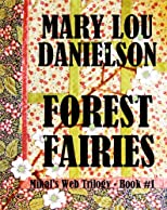 Forest Fairies, Mikal's Web Trilogy - Book #1
