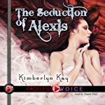The Seduction of Alexis: Duane Dale Narration | Kimberlyn Kay