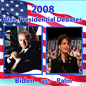 2008 Vice Presidential Debate: Sarah Palin and Joe Biden (10/02/08) | [Sarah Palin, Joe Biden]