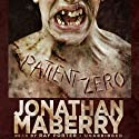 Patient Zero: The Joe Ledger Novels, Book 1