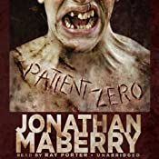 Patient Zero: The Joe Ledger Novels, Book 1 | Jonathan Maberry