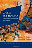 img - for Crisis and Trauma: Developmental-ecological Intervention book / textbook / text book