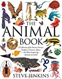 img - for The Animal Book: A Collection of the Fastest, Fiercest, Toughest, Cleverest, Shyest and Most Surprising Animals on Earth (Boston Globe-Horn Book Honors (Awards)) book / textbook / text book