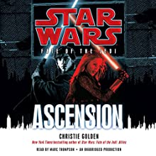 Star Wars: Fate of the Jedi: Ascension Audiobook by Christie Golden Narrated by Marc Thompson