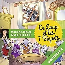 Le loup et les sept biquets | Livre audio Auteur(s) : Marlène Jobert Narrateur(s) : Marlène Jobert