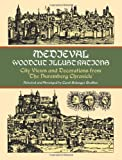 Medieval Woodcut Illustrations: City Views and Decorations from the Nuremberg Chronicle (Dover Pictorial Archive)