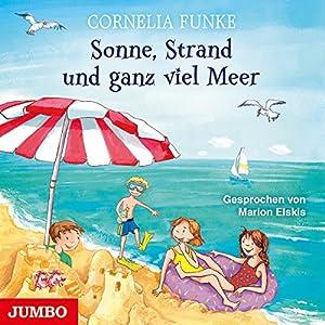 Sonne, Strand und ganz viel Meer Hörbuch