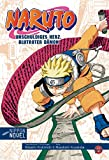 Nippon Novel: Naruto- Unschuldiges Herz, blutroter Dämon