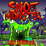 Snot Monster | Ian Billings