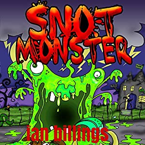 Snot Monster Audiobook