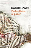 img - for De los libros al poder (Spanish Edition) book / textbook / text book