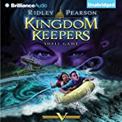 Kingdom Keepers V: Shell Game | Ridley Pearson