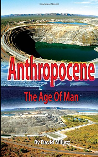 Anthropocene: The age of man