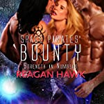 Space Pirates' Bounty: Strength in Numbers, Book 2 | Reagan Hawk