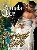 Carnal Gift (Blakewell/Kenleigh Family)