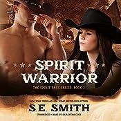 Spirit Warrior: The Spirit Pass Series, Book 2 | S.E. Smith