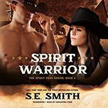 Spirit Warrior: The Spirit Pass Series, Book 2 Audiobook by S.E. Smith Narrated by Samantha Cook