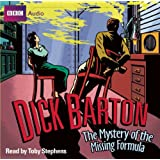 Dick Barton Special Agent: The Mystery of the Missing Formulaby Mike Dorrell