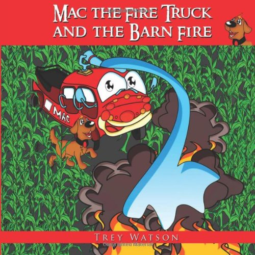 Mac the Fire Truck and the Barn Fire, Buch
