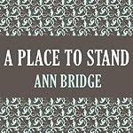 A Place to Stand | Ann Bridge