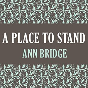 A Place to Stand | [Ann Bridge]