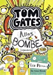 Tom Gates, Band 03: Alles Bombe (irge...