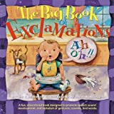 The Big Book of Exclamations - Promote Speech Development by Teri Kaminski Peterson (2008) Hardcover