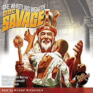 Doc Savage: The Whistling Wraith Audiobook