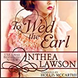 To Wed the Earl: A Regency Novella