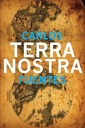 Terra Nostra (Latin American Literature Series)