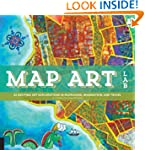Map Art Lab: 52 Exciting Art Explorat...