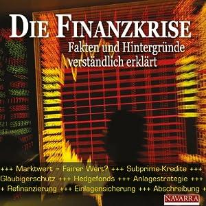Die Finanzkrise Hörbuch
