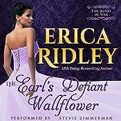 The Earl's Defiant Wallflower: Dukes of War, Book 2 | [Erica Ridley]