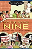 img - for Little Rock Nine (Turning Points) book / textbook / text book