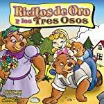 Ricitos do Oro y los tres Osos [Goldilocks and the Three Bears] | Larry Carney